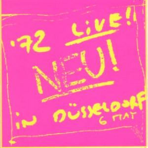 Neu! - Neu! '72 Live! In D�sseldorf CD (album) cover