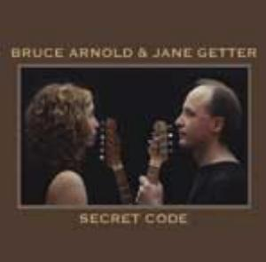 Bruce Arnold Secret Code (with Jane Getter) album cover