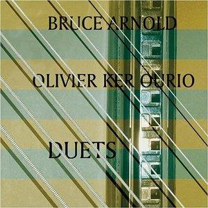 Bruce Arnold Duets  (with Olivier Ker Ourio) album cover