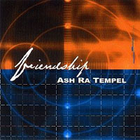 Ash Ra Tempel - Friendship CD (album) cover