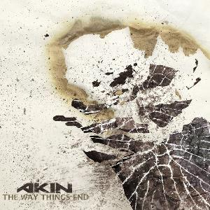 Akin - The Way Things End CD (album) cover