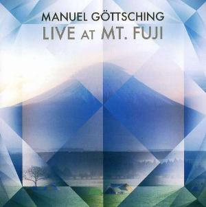 Manuel Göttsching Live At Mt. Fuji album cover
