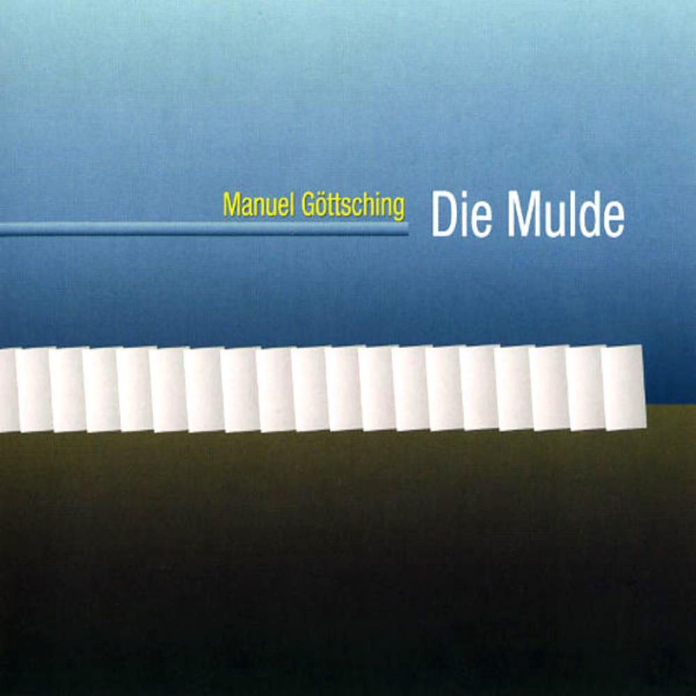 Die Mulde by GÖTTSCHING, MANUEL album cover