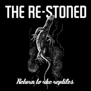 The Re-Stoned Return To The Reptiles album cover