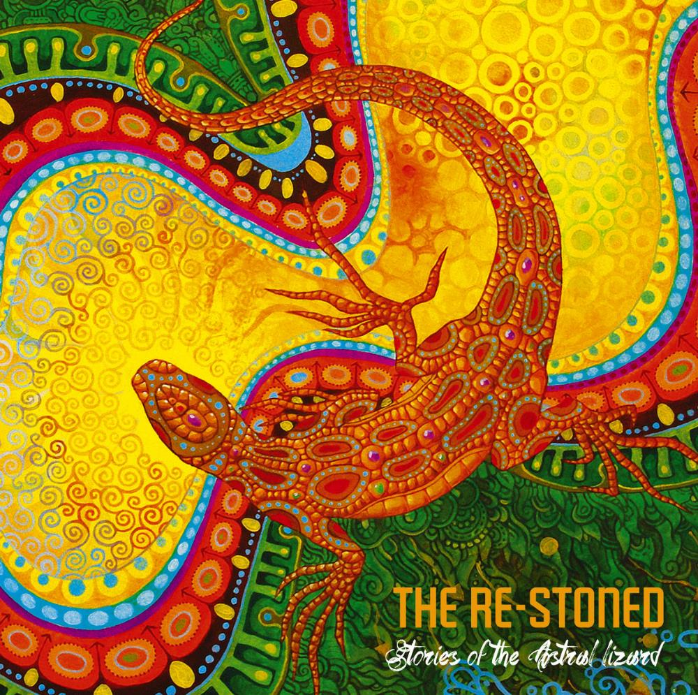 The Re-Stoned Stories of the Astral Lizard album cover