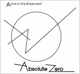 Absolute Zero - A Live In The Basement CD (album) cover