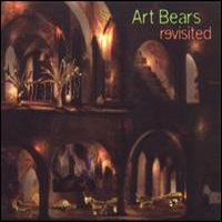 Art Bears - Revisited CD (album) cover