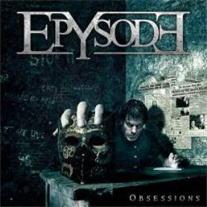 Obsessions by EPYSODE album cover