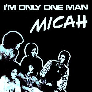 Micah - I'm Only One Man CD (album) cover
