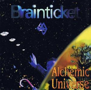 Brainticket - Alchemic Universe  CD (album) cover