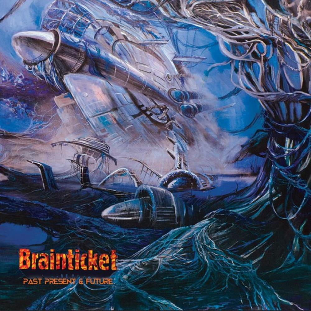 Past, Present & Future by BRAINTICKET album cover
