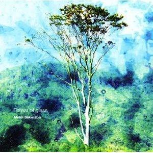 Motoi Sakuraba Forest Of Glass album cover