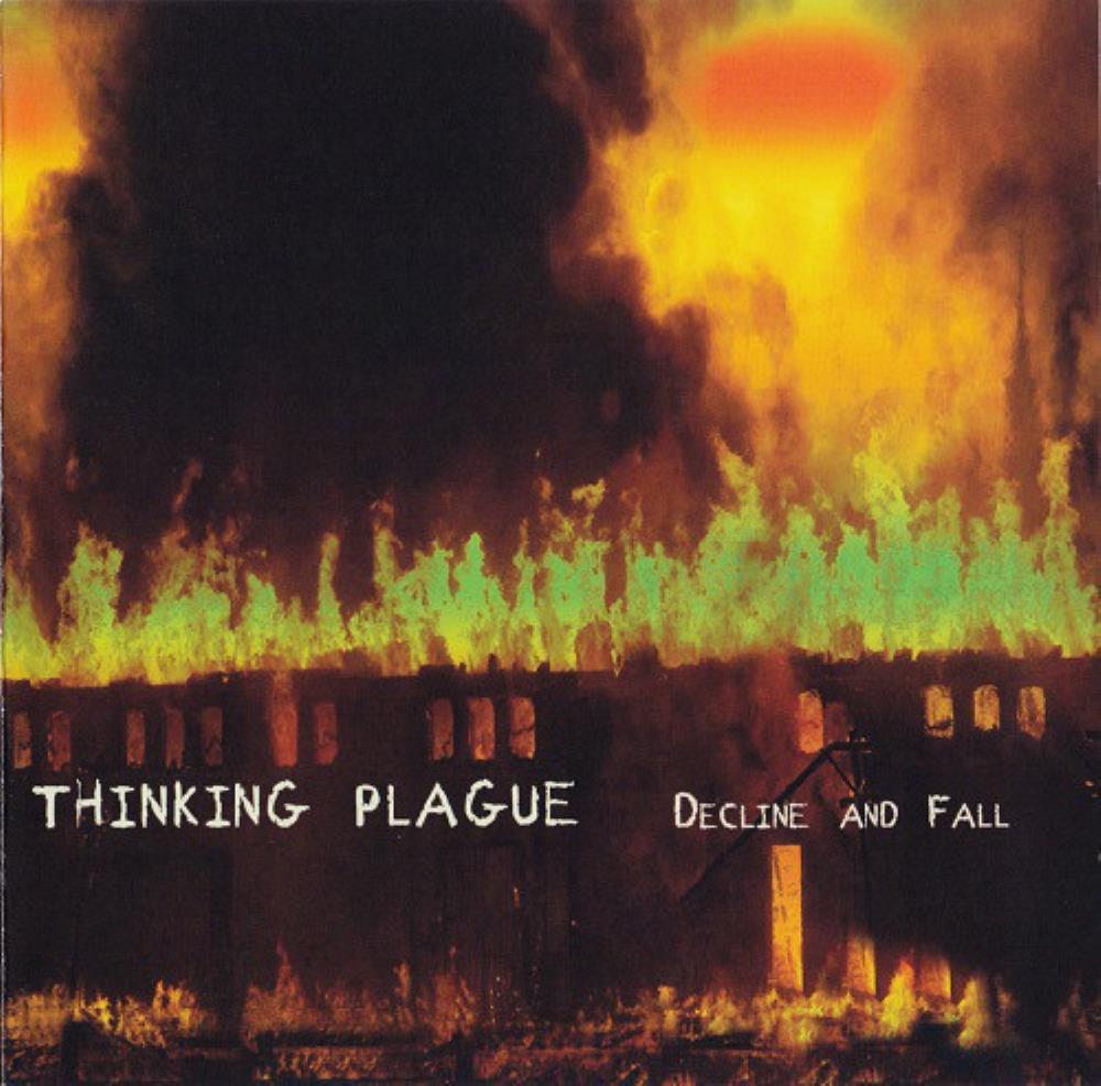 Decline And Fall by THINKING PLAGUE album cover