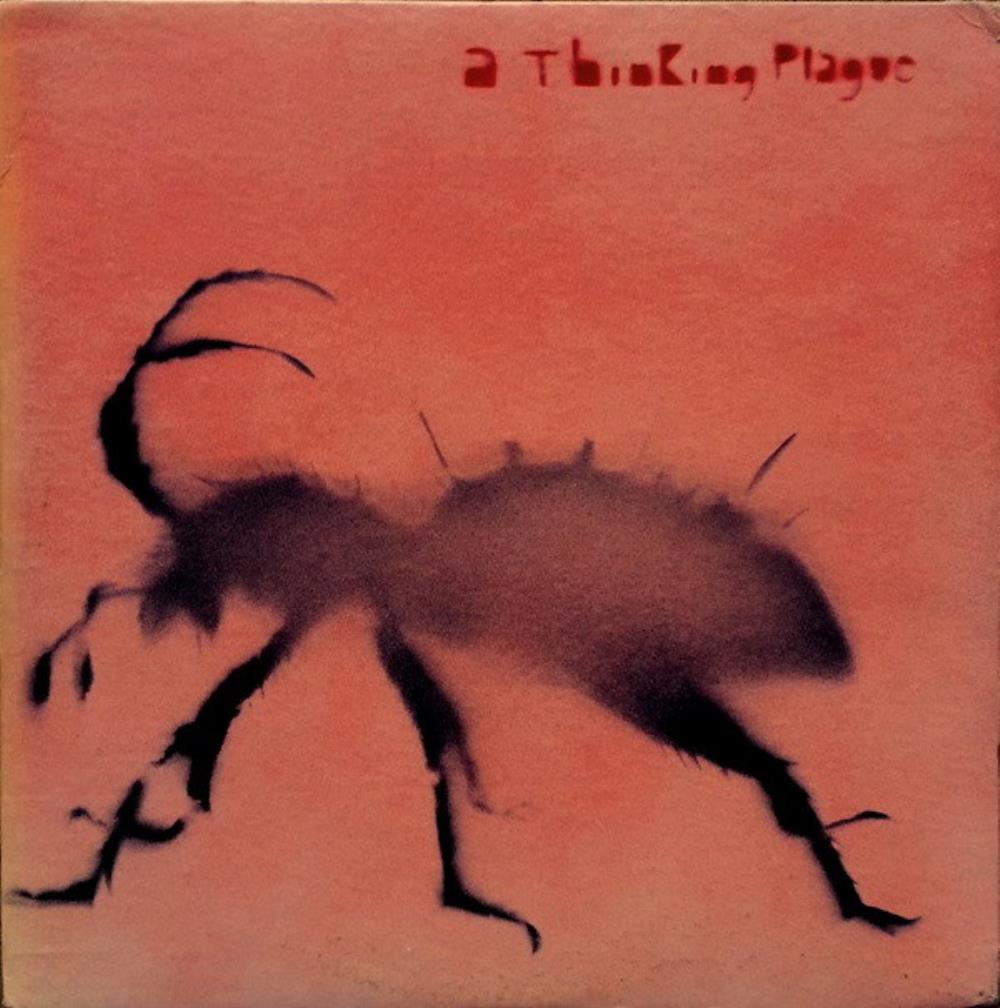 A Thinking Plague by THINKING PLAGUE album cover