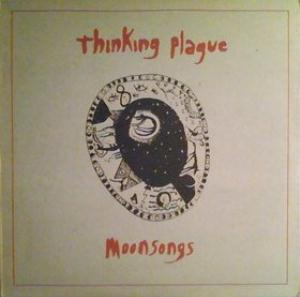 Moonsongs by THINKING PLAGUE album cover