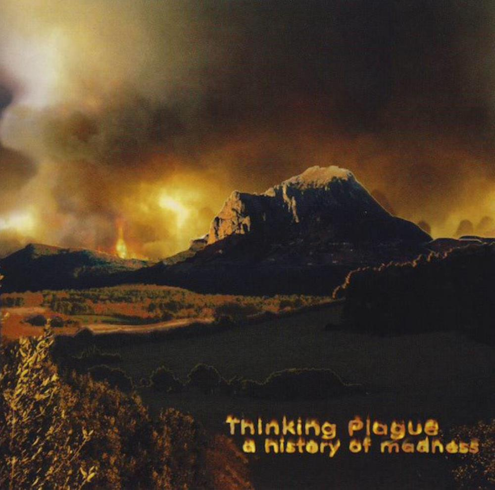 A History Of Madness by THINKING PLAGUE album cover