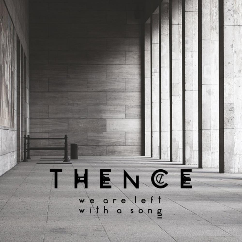We Are Left With A Song by THENCE album cover