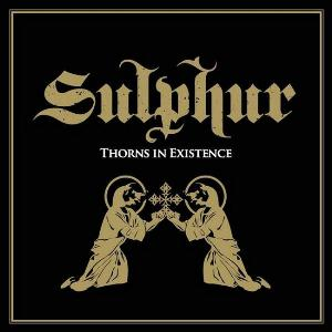 Thorns In Existence by SULPHUR album cover