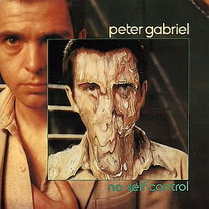 Peter Gabriel No Self Control album cover