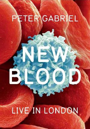 Peter Gabriel - New Blood - Live In London CD (album) cover
