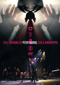 Peter Gabriel Still Growing Up  - Live And Unwrapped   album cover