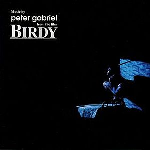 Peter Gabriel - Music From The Film Birdy CD (album) cover