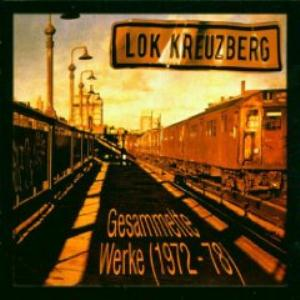 Gesammelte Werke (1972-1978) by LOKOMOTIVE KREUZBERG album cover