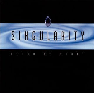 Singularity - Color Of Space CD (album) cover