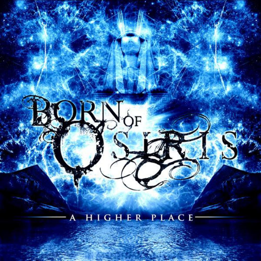 Born Of Osiris - A Higher Place CD (album) cover