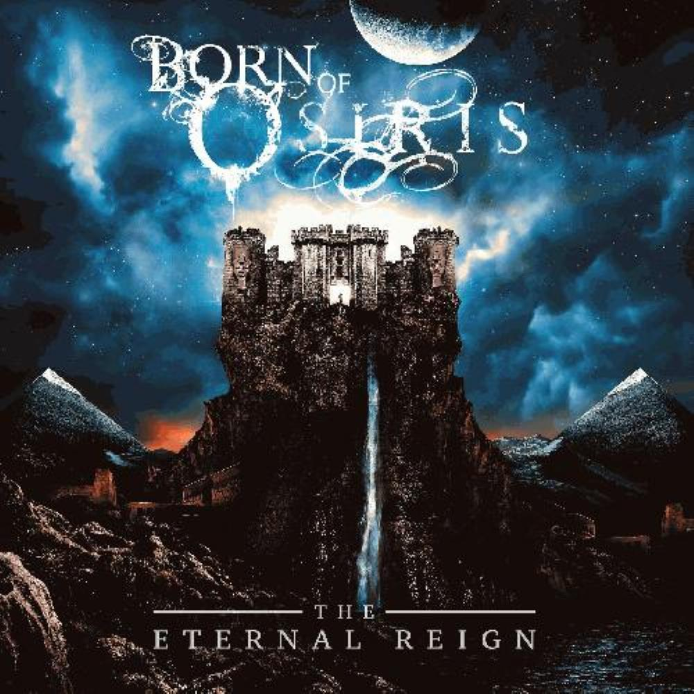 The Eternal Reign by BORN OF OSIRIS album cover