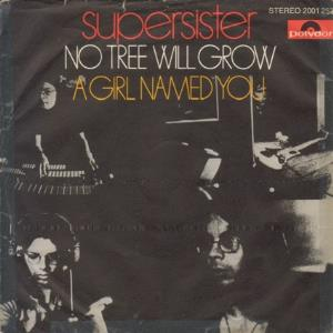 Supersister No Tree Will Grow album cover