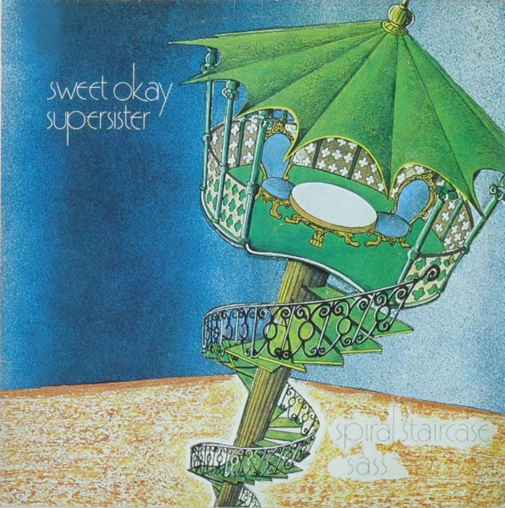 Supersister - Sweet Okay Supersister: Spiral Staircase CD (album) cover