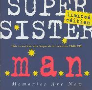 Supersister m.a.n. (Memories Are New) album cover