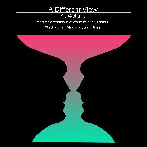 Kit Watkins - A Different View CD (album) cover
