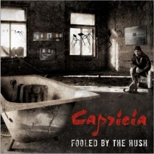Fooled by the Hush by CAPRICIA album cover