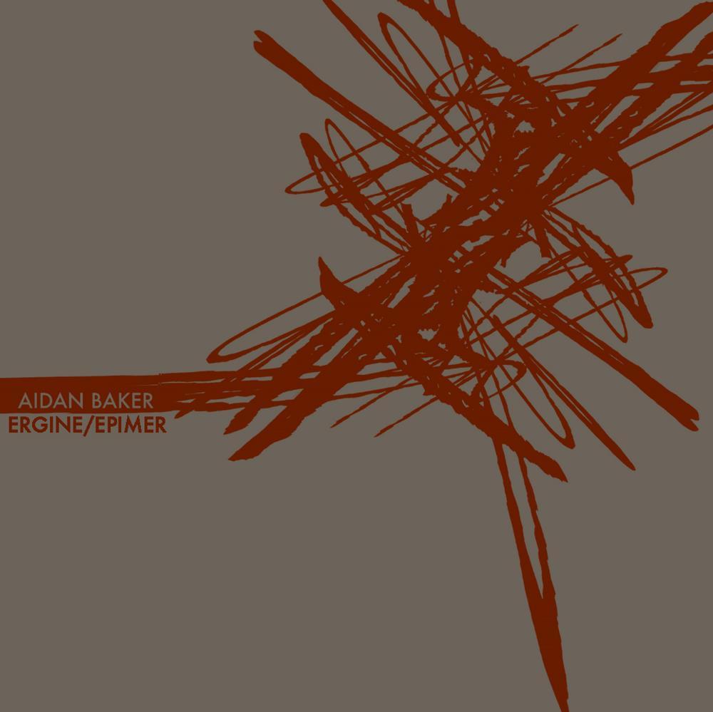 Ergine / Epimer by BAKER, AIDAN album cover