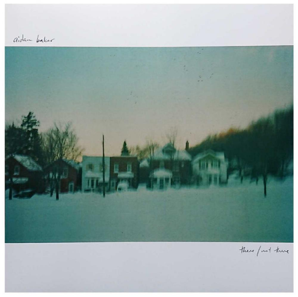 Aidan Baker There / Not There album cover