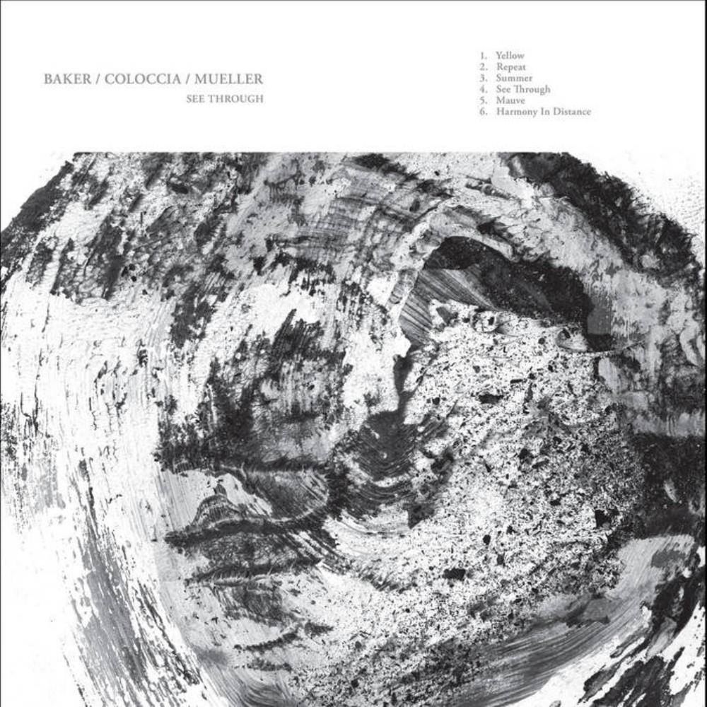 Aidan Baker - See Through  (Aidan Baker / Faith Coloccia / Jon Mueller) CD (album) cover