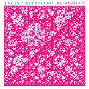 High Dependency Unit Metamathics album cover