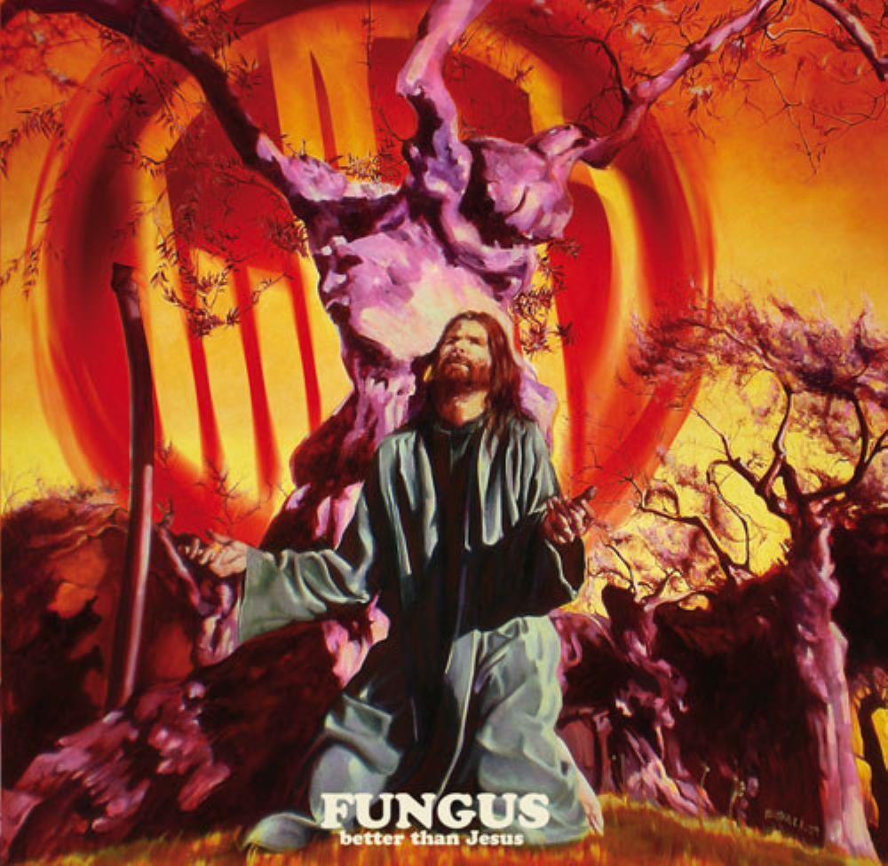 Better Than Jesus by FUNGUS album cover
