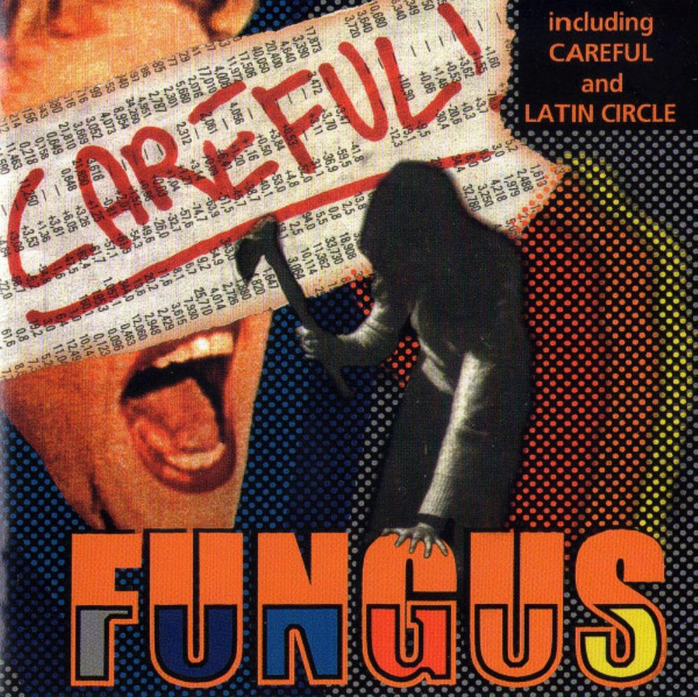Careful ! by FUNGUS album cover