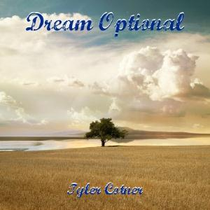 Tyler Cotner Dream Optional album cover