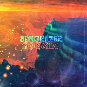 Sungrazer Mirador album cover