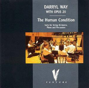 The Human Condition (with Opus 20) by WAY, DARRYL album cover