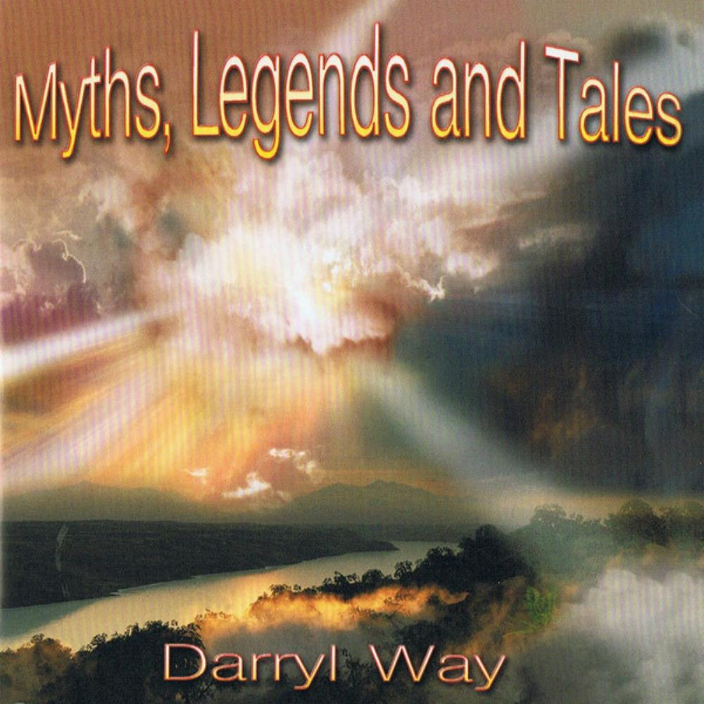 Myths, Legends And Tales by WAY, DARRYL album cover