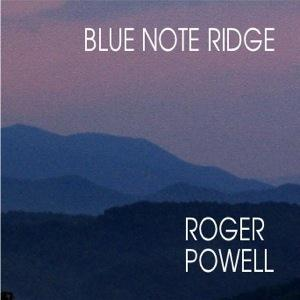 Roger Powell Blue Note Ridge album cover