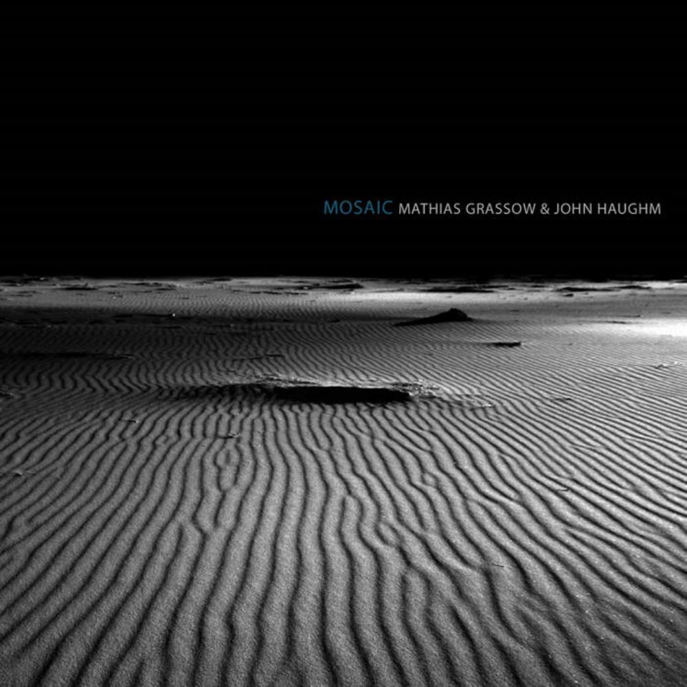 Mosaic (with John Haughm) by GRASSOW, MATHIAS album cover