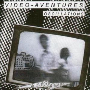Video-Aventures - Oscillations CD (album) cover