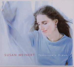 Susan  Weinert Band Tomorrows Dream album cover