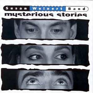Susan  Weinert Band Mysterious Stories album cover